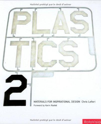 Plastics 2 : Materials for Inspirational Design