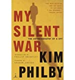 img - for [(My Silent War )] [Author: Kim Philby] [Aug-2003] book / textbook / text book