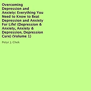 Overcoming Depression and Anxiety Audiobook