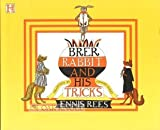Brer Rabbit and His Tricks (1562825771) by Rees, Ennis