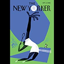 The New Yorker, September 5th 2016 (Emma Allen, Janet Malcolm, James Surowiecki) Periodical by Emma Allen, Janet Malcolm, James Surowiecki Narrated by Todd Mundt