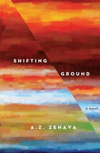 Shifting Ground: A Novel