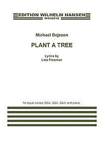 Michael Bojesen: Plant A Tree
