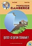 """Afficher """"Professeur Gamberge Qu'est-ce qu'un tsunami ?"""""""