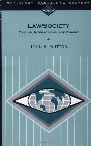 Law/Society: Origins, Interactions, and Change (Sociology...