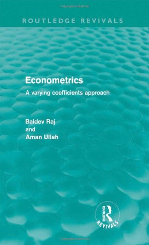Econometrics (Routledge Revivals): A Varying Coefficients Approach (Volume 7) PDF