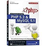 """PHP 5.3 und MySQL 5.1 - Das Training f�r Einsteigervon """"Galileo Press"""""""