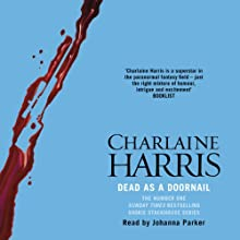 Dead as a Doornail: Sookie Stackhouse Southern Vampire Mystery #5 Audiobook by Charlaine Harris Narrated by Johanna Parker
