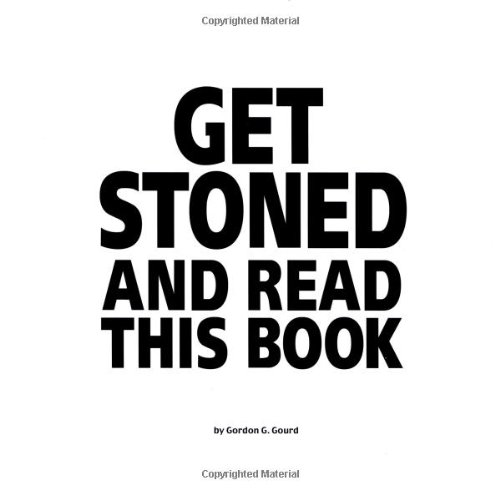 Get Stoned and Read This Book096735840X