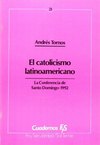 Catolicismo latinoamericano, El: La conferencia de Santo Domingo-1992 (Cuadernos FyS, Band 21), Buch
