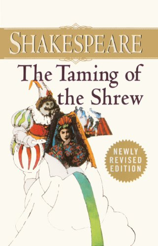 The Taming Of The Shrew (Turtleback School & Library Binding Edition) (Signet Classics)