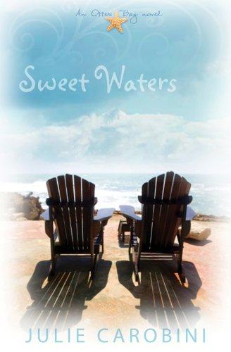 Sweet Waters: An Otter Bay Novel