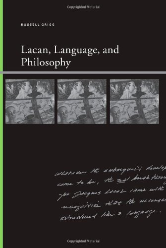 Lacan, Language, and Philosophy (Insinuations Philosophy, Psychoanalysis, Literature)