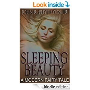 """Sleeping Beauty: A Modern Fairy Tale"""