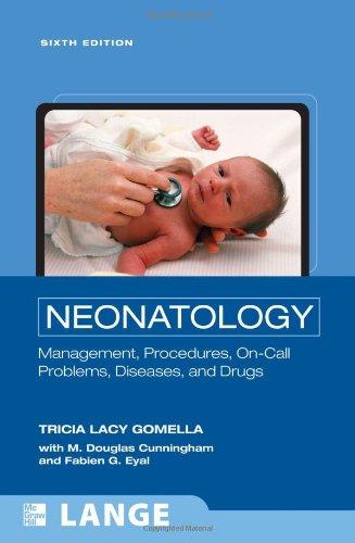 Neonatology: Management,  Procedures, On-Call