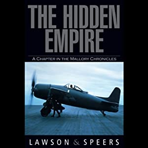 The Hidden Empire: A Chapter in the Mallory Chronicles | [Howard Lawson, Ron Speers]