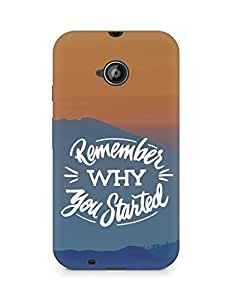 AMEZ remember why you started Back Cover For Motorola Moto E2
