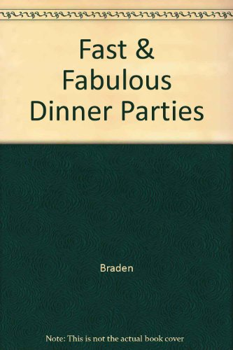 Fast and Fabulous Dinner Parties PDF