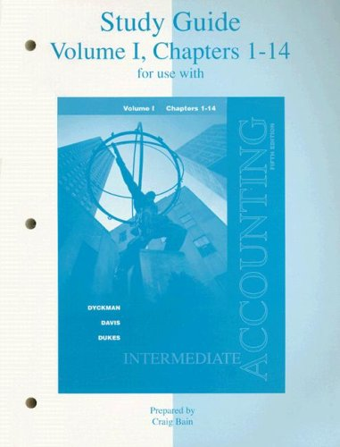 Study Guide to Accompany Intermediate Accounting, Volume 1, Chapters 1-14