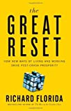 img - for Great Reset How New Ways of Living & Working Drive Post Crash Prosperity [HC,2010] book / textbook / text book
