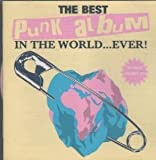 Best Punk Album in The World...Ever by Various (1995) Audio CD