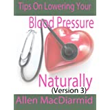 Tips on Lowering Your Blood Pressure, rev 3