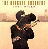 East River By Brecker Brothers (1997-08-23)