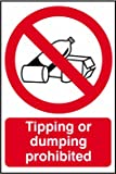 Tipping or dumping prohibited sign 1mm rigid PVC self adhesive backing 200 x 300mm