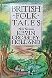 British Folk Tales: New Versions