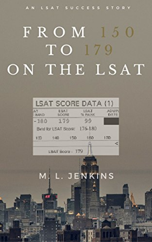 From 150 to 179 on the LSAT: An LSAT Success Story