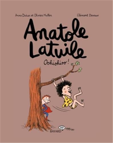 Anatole Latuile. 02, Oohiohioo !