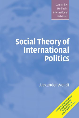 Social Theory of International Politics (Cambridge...