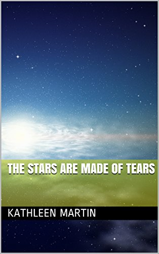 The Stars Are Made of Tears