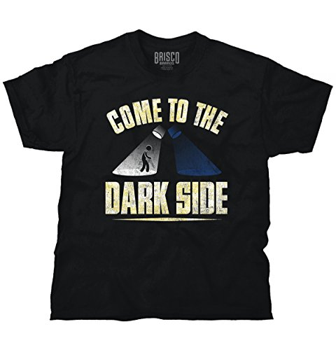 Funny Tee Shirt Come To The Dark Side T