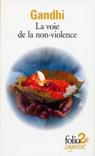Gandhi - La Voie de la Non-Violence