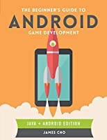 The Beginner's Guide to Android Game Development Front Cover