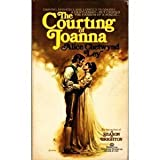 The Courting of Joanna (0345251490) by Ley, Alice Chetwynd
