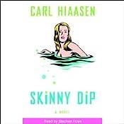Skinny Dip | [Carl Hiaasen]
