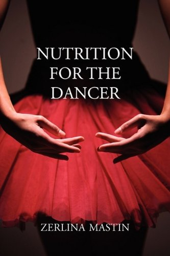 Nutrition for the Dancer, by Zerlina Mastin