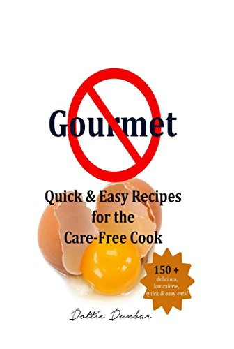 no-gourmet-quick-and-easy-carefree-recipes-english-edition