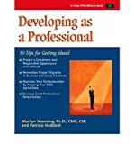 img - for Developing as a Professional: 50 Tips for Getting Ahead (50-Minute Book) (Paperback) - Common book / textbook / text book