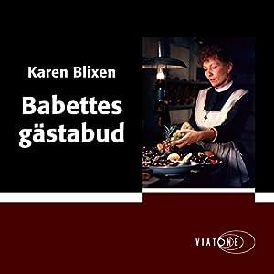 Babettes gästabud [Babette's Feast] Audiobook