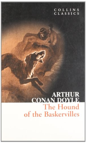 The Hound of Baskervilles (Collins Classics)