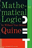 Mathematical Logic (Science Library) (0061305588) by Quine, W. V.