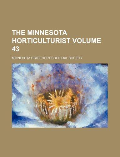The Minnesota horticulturist Volume 43