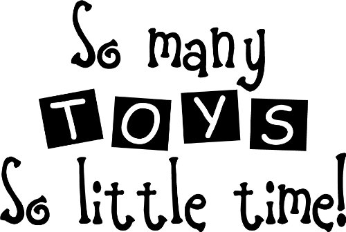 So Many Toys So Little Time! Cute Nursery Wall Art Wall Sayings front-548701