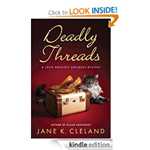 Deadly Threads (Josie Prescott Antiques Mysteries) Jane K. Cleland
