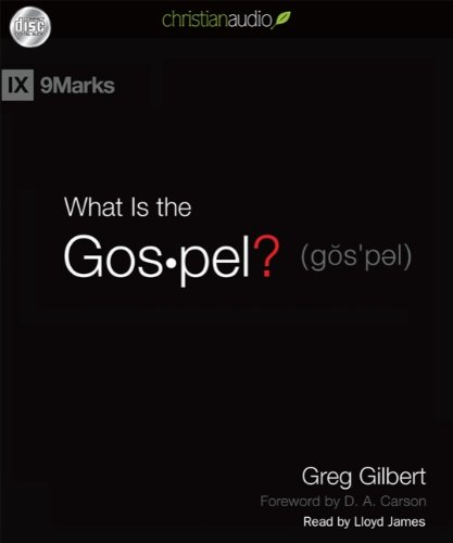 Download What Is the Gospel (9marks) (IX Marks)