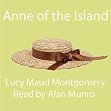 Anne of the Island | Livre audio Auteur(s) : Lucy Maud Montgomery Narrateur(s) : Alan Munro