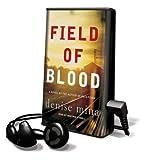 Field of Blood (Playaway Adult Fiction)
